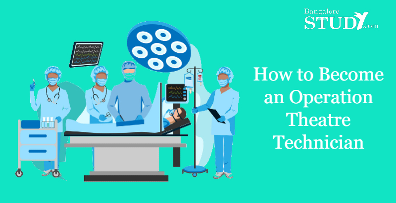 How to Become an Operation Theatre Technician