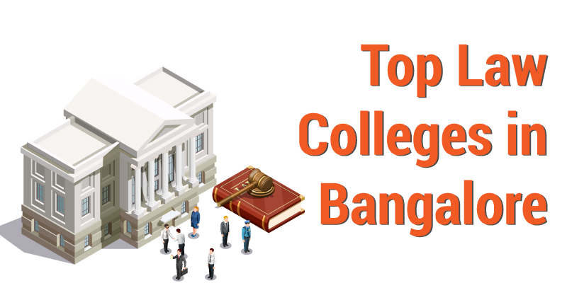 10 Best Law Colleges in Bangalore - Faculty, Placement, Moot Court, Ranking 2021
