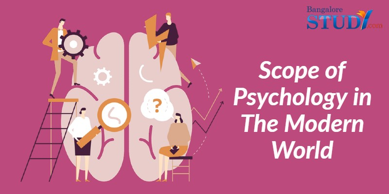 Scope of Psychology in The Modern World
