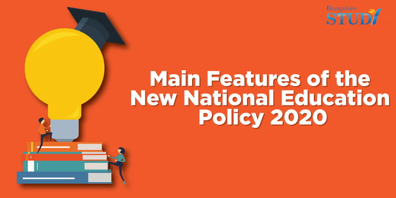 Main Features of the New National Education Policy 2020