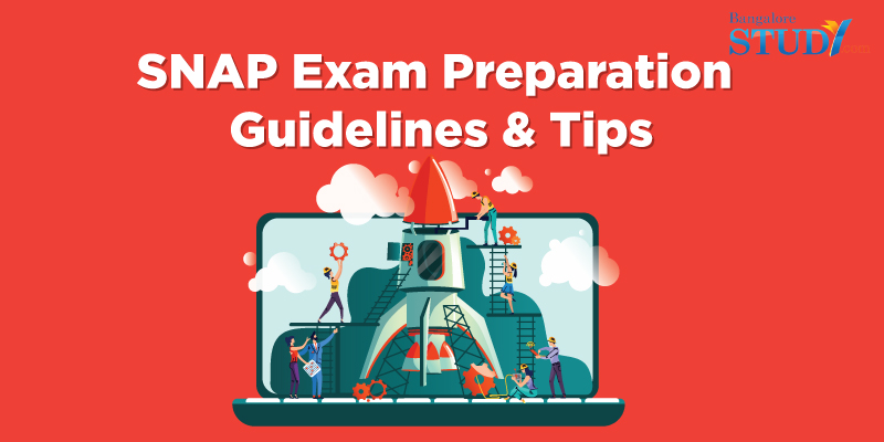 SNAP Exam Preparation Guidelines and Tips