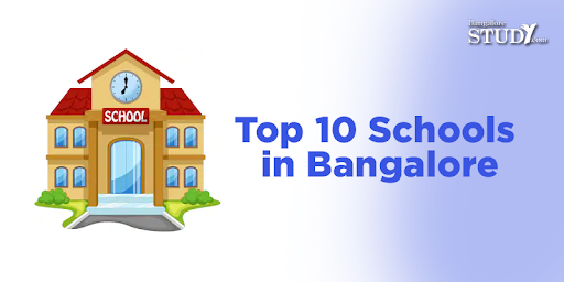 Top 10 Schools in Bangalore