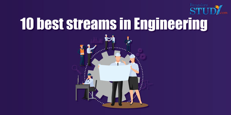 10 Best Streams in Engineering