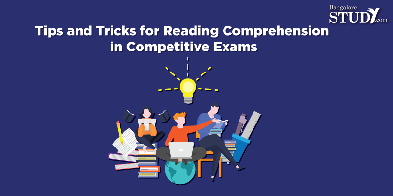 Tips and Tricks for Reading Comprehension in Competitive Exams