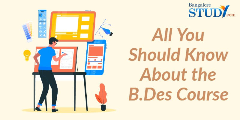 All You Should Know About the B.Des Course