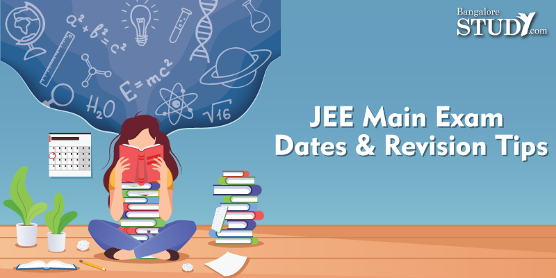 JEE Main 2020 Exam Dates and Revision Tips
