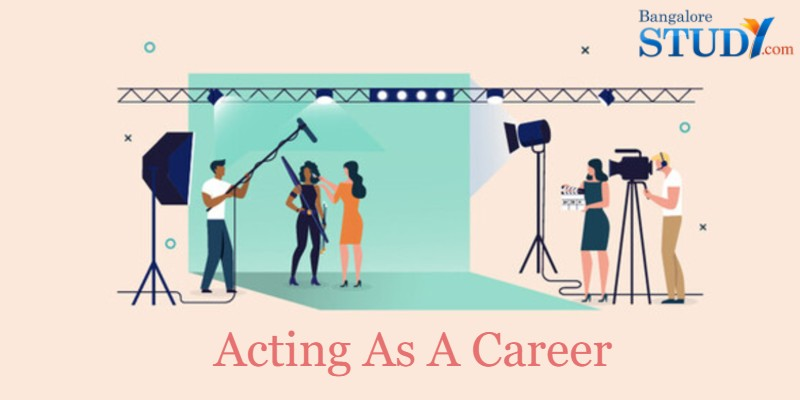 Acting As A Career