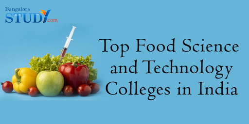Top Food Science and Technology Colleges in India