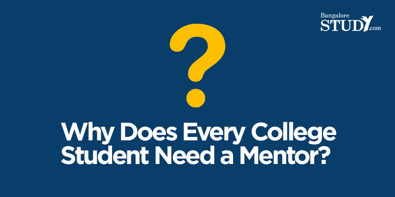 Why Does Every College Student Need a Mentor?