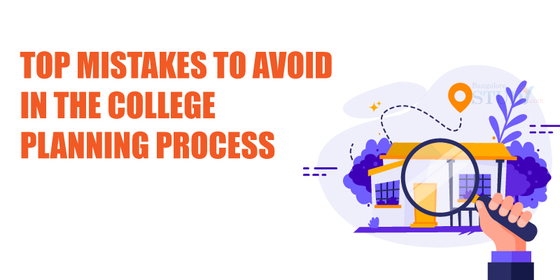 Top Mistakes to Avoid in the College Planning Process