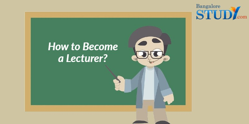 How to Become a Lecturer?