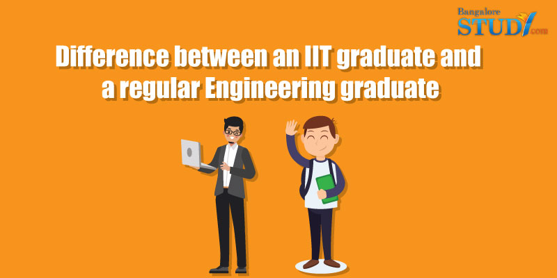 Difference Between IIT Graduates and Normal Engineering Graduates