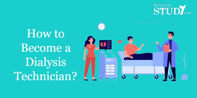 How to Become a Dialysis Technician?