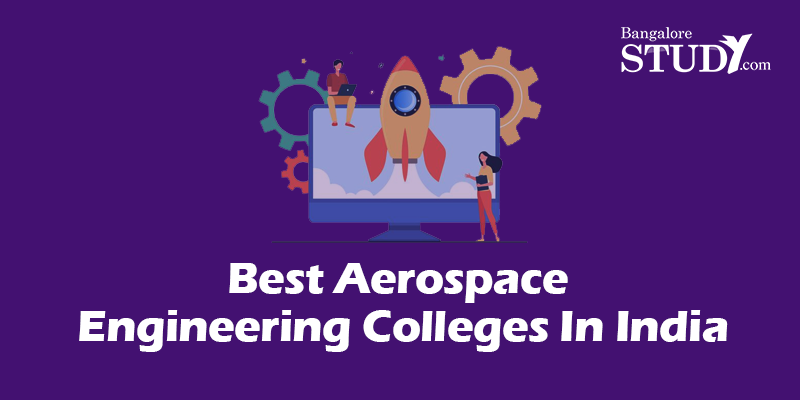 Best Aerospace Engineering Colleges In India