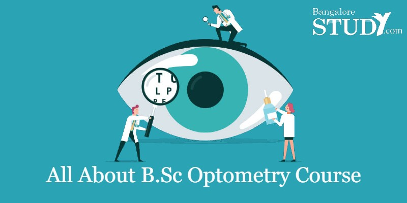 All About B.Sc Optometry Course