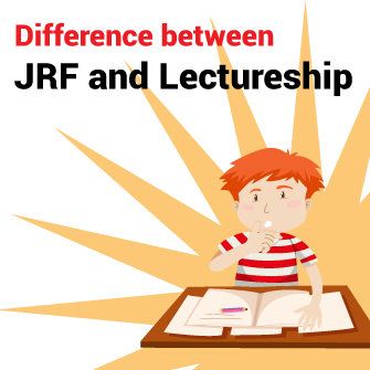 Difference between JRF and Lectureship