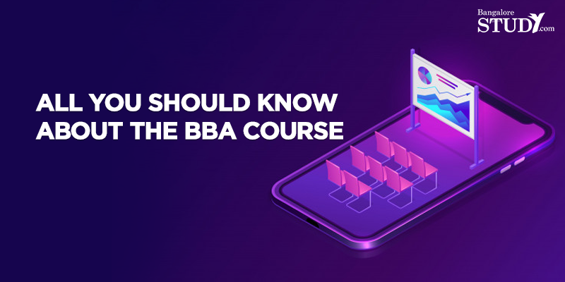 All You Should Know About the BBA Course