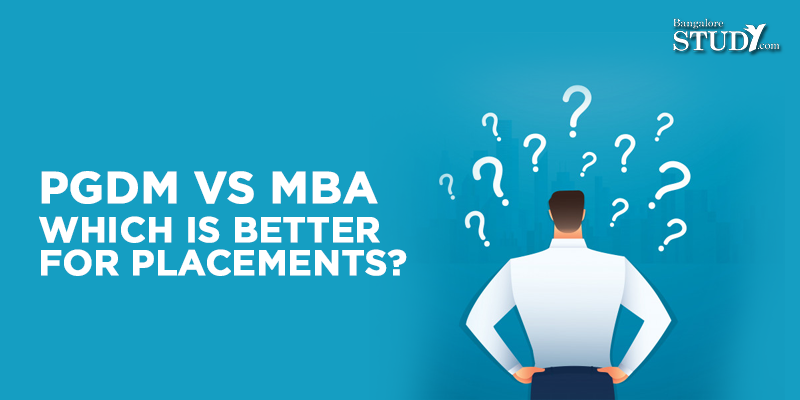 PGDM Vs MBA: Which is Better for Placements?