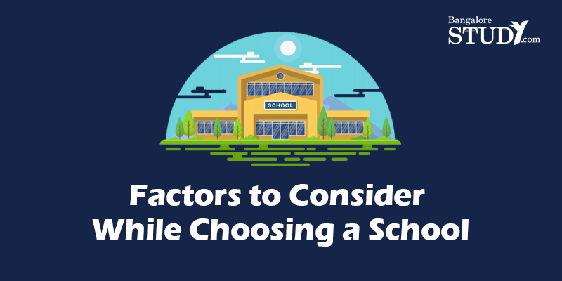 Factors to Consider While Choosing a School