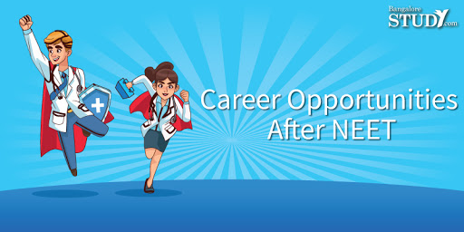Career Opportunities After NEET