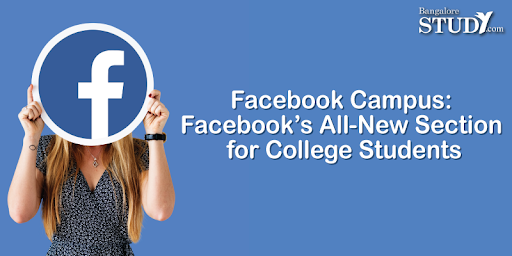 Facebook Campus: Facebook's All-New Section for College Students