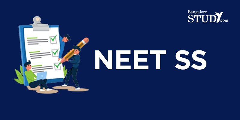 National Eligibility cum Entrance Test Super Speciality (NEET SS)