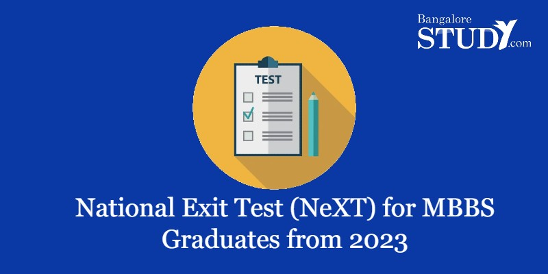 National Exit Test (NeXT) for MBBS Graduates from 2023