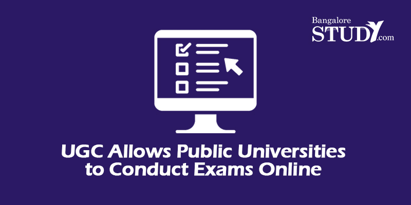 UGC Allows Public Universities to Conduct Exams Online