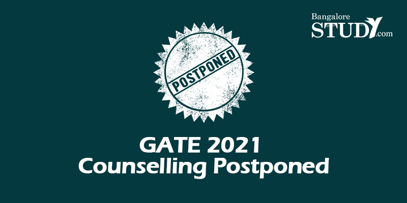 GATE 2021 Counselling Postponed